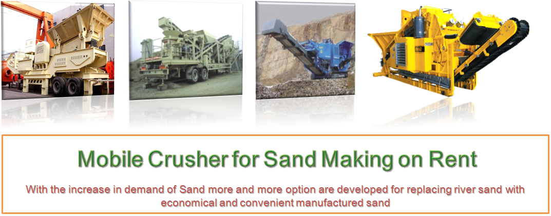 Portable Crushers on rent, Hire, Mobile Crushers, rental, Sand Making crushers, Aggregates crushers, Stone Crushers, track mounted crusher, automatic crushers,